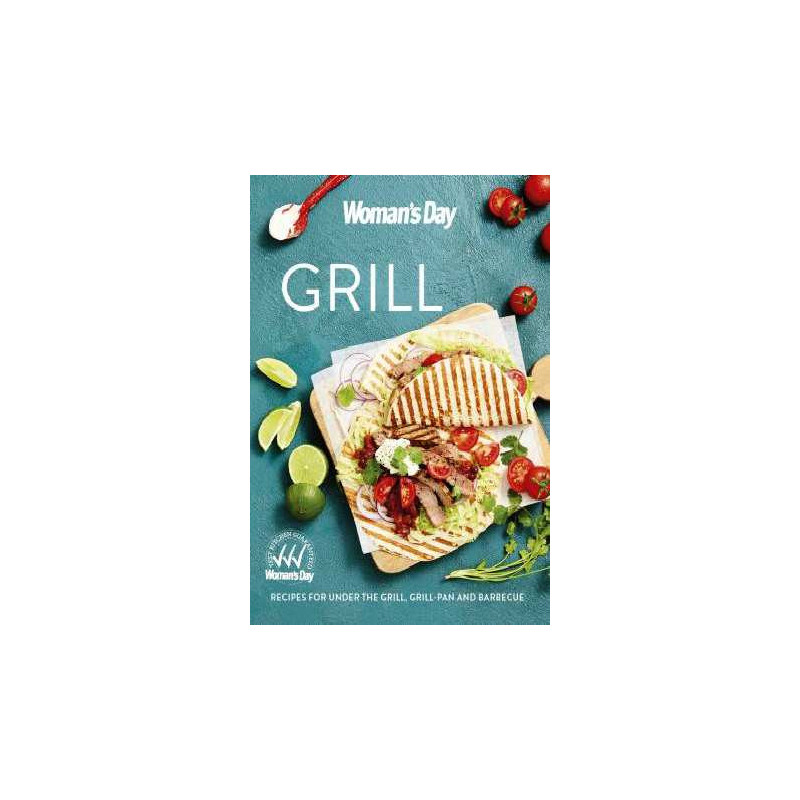 Woman's Day Grill Cookbook