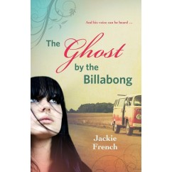 The Ghost by the Billabong Jackie French