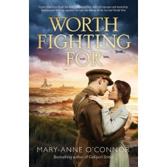 Worth Fighting For Mary-Anne Connor