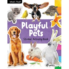 What's That? Perfect Pets Photographic Sticker Activity Book